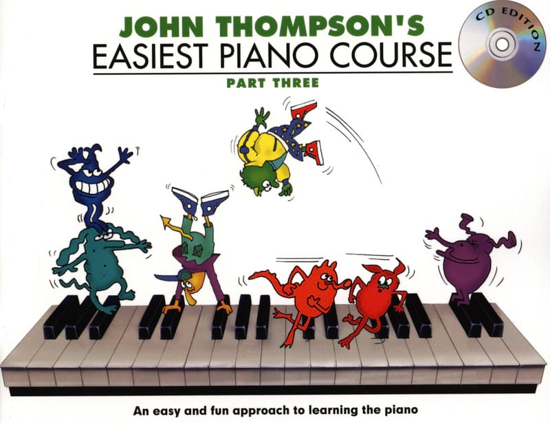 John Thompson - Easiest Piano Course Volume 3 with CD - Partition - di-arezzo.co.uk