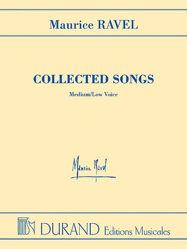 Maurice Ravel - Collected Songs. Medium or serious voice. EXHAUSTED - Partition - di-arezzo.com
