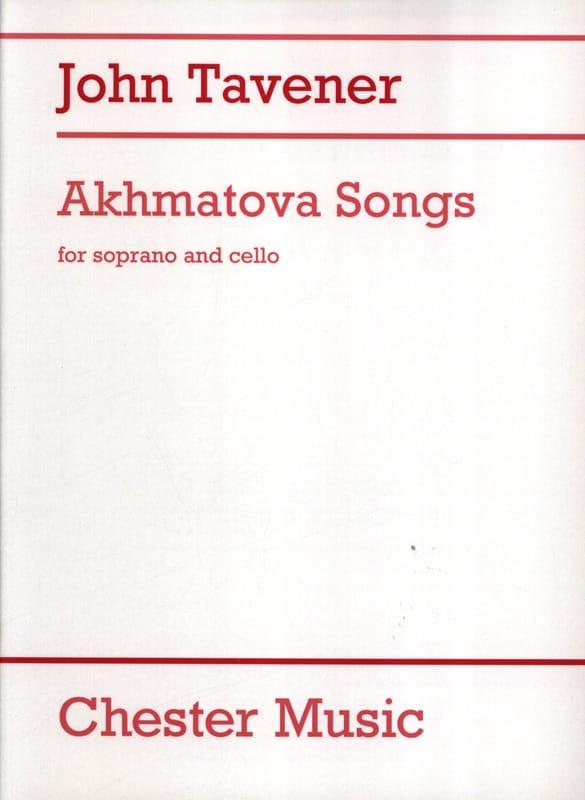 Akhmatova Songs - John Tavener - Partition - laflutedepan.com