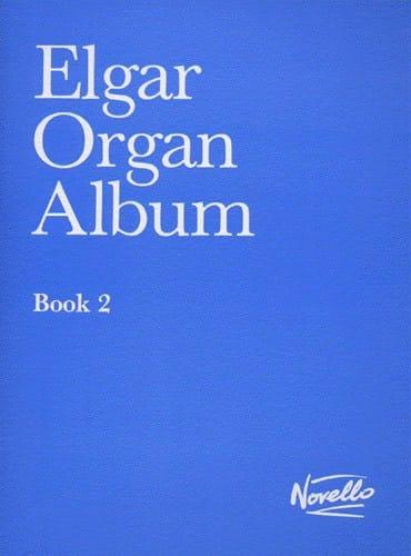 Organ Album Book 2 - ELGAR - Partition - Orgue - laflutedepan.com