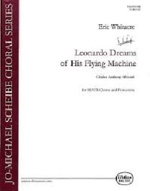 Eric Whitacre - Leonardo Dreams Of His Flying Machine - Partition - di-arezzo.co.uk