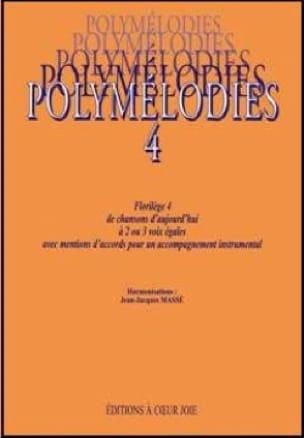 Polymélodies Volume 4 Voix Egales - Partition - laflutedepan.com