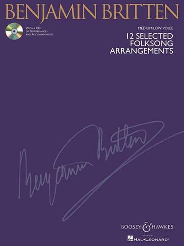 Benjamin Britten - 12 Selected Folksongs Arrangements. Deep voice - Partition - di-arezzo.com