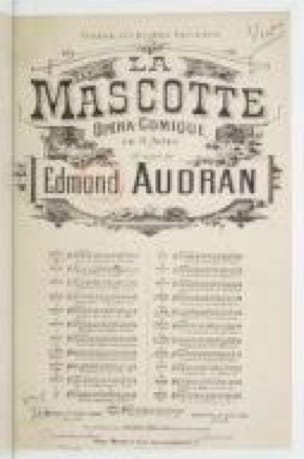 Edmond Audran - Hi to you Lords! The mascot - Partition - di-arezzo.co.uk