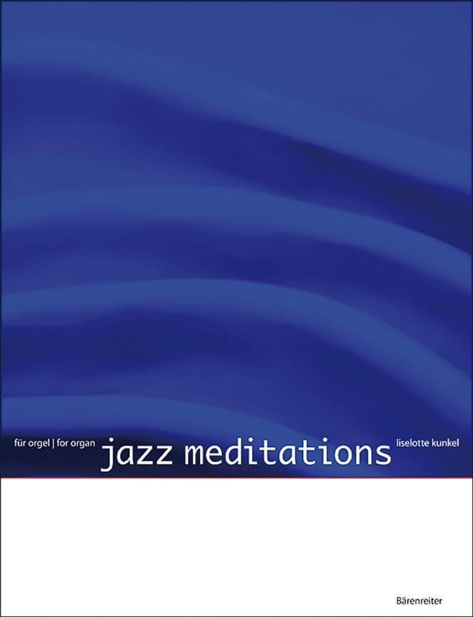 Jazz Meditaitons - Liselotte Kunkel - Partition - laflutedepan.com