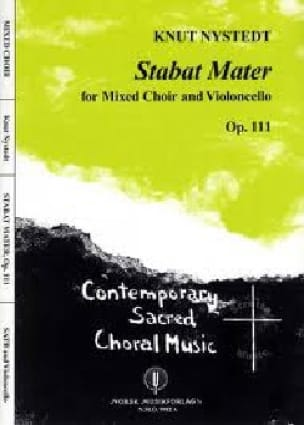Stabat Mater Opus 111 - Knut Nystedt - Partition - laflutedepan.com