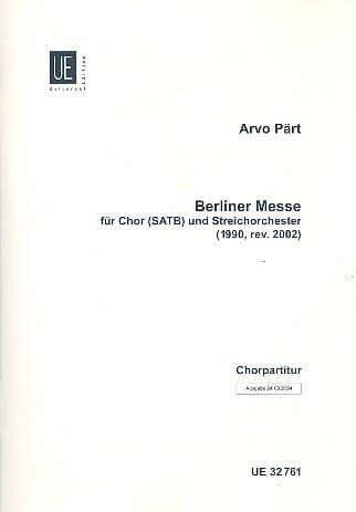 Berliner Messe. Choeur seul - PÄRT - Partition - laflutedepan.com