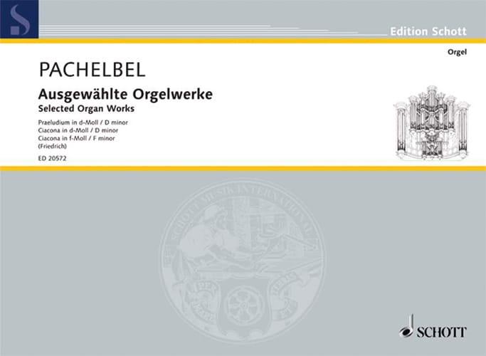 Ausgewählte Orgelwerke - PACHELBEL - Partition - laflutedepan.com