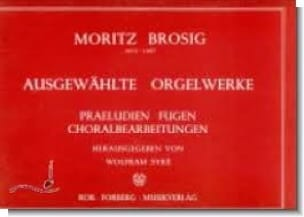 Ausgewählte Orgelwerke - Moritz Brosig - Partition - laflutedepan.com