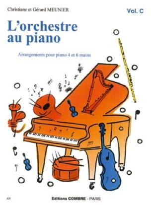 Meunier Gérard / Meunier Christiane - The orchestra Au Piano Volume C - Partition - di-arezzo.co.uk