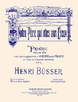Notre Père N° 2 - Mezzo - Henri Busser - Partition - laflutedepan.com