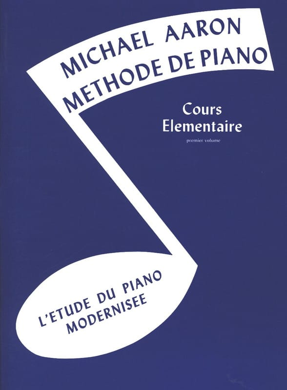 AARON - Piano Method Volume 1 Elementary Course - Partition - di-arezzo.com