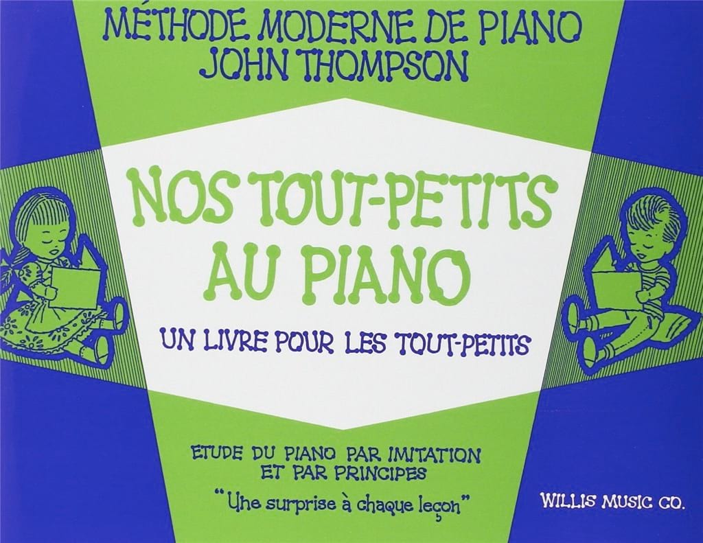 John Thompson - Our Toddlers At The Piano - Partition - di-arezzo.com