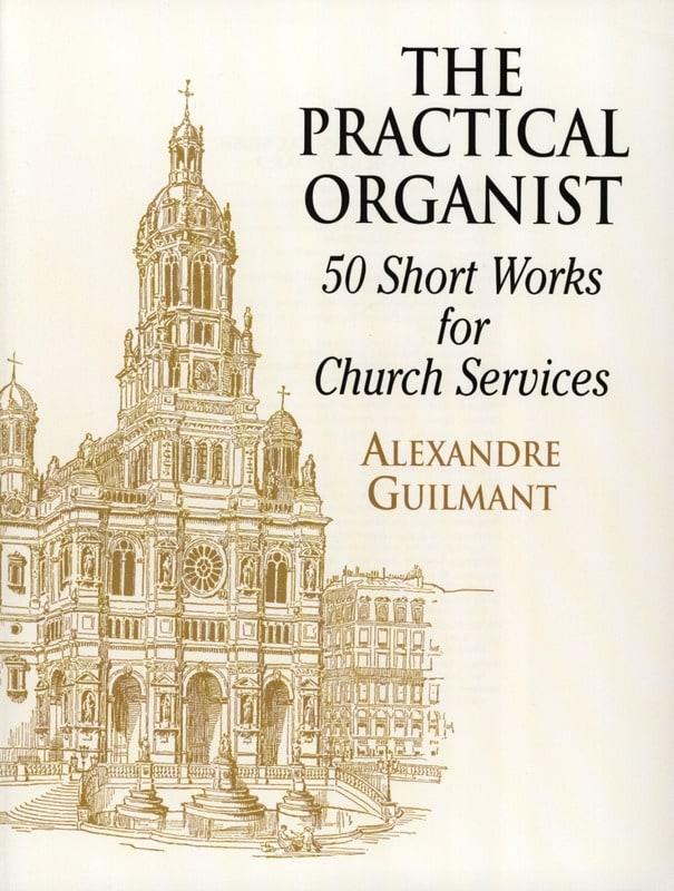The Practical Organist - Alexandre Guilmant - laflutedepan.com