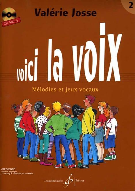 Valerie Josse - Voici la Voix Volume 2 - Livre - di-arezzo.fr