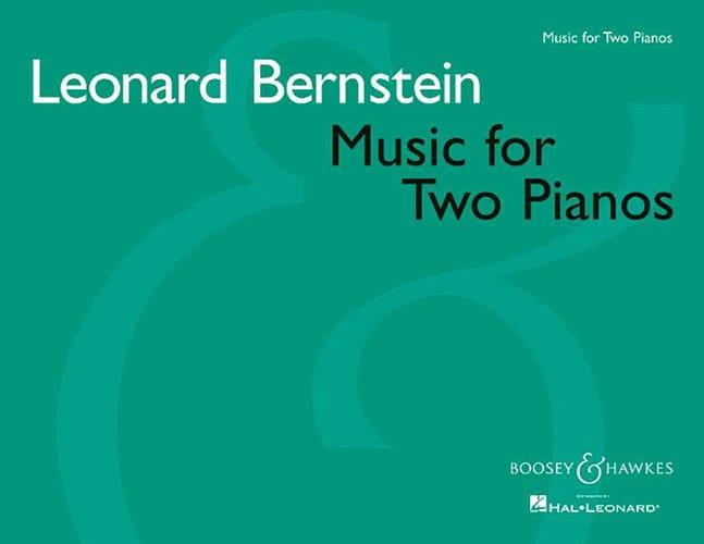 Leonard Bernstein - Music For Two Pianos - Partition - di-arezzo.co.uk