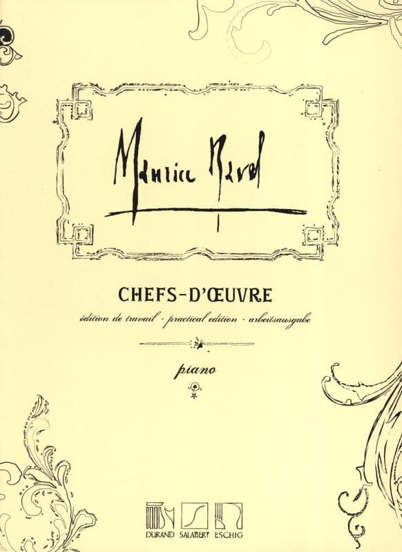 Chefs-D'oeuvre - RAVEL - Partition - Piano - laflutedepan.com