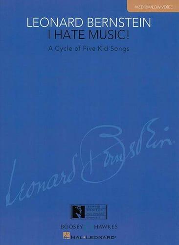 Leonard Bernstein - I Hate Music Medium / Low Voice - Partition - di-arezzo.com
