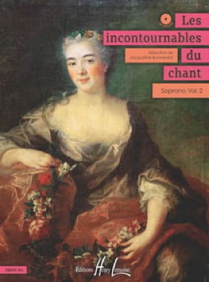 Jacqueline Bonnardot - The Incontournables Du Chant - Soprano Volume 2 - Partition - di-arezzo.co.uk