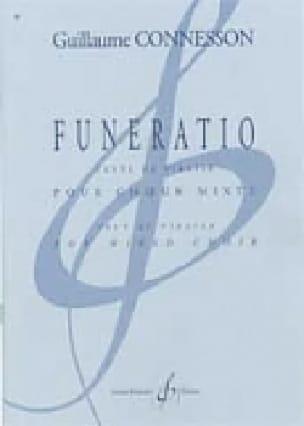 Funeratio - Guillaume Connesson - Partition - Chœur - laflutedepan.com