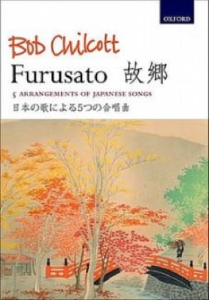 Bob Chilcott - Furusato - Partition - di-arezzo.co.uk