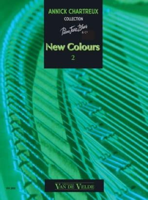 Annick Chartreux - New Colors Volume 2 - Partition - di-arezzo.co.uk