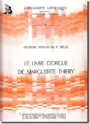 Le Livre D'orgue de Marguerite Thiery - laflutedepan.com