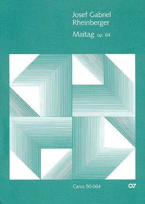 Maitag Op. 64 - RHEINBERGER - Partition - Chœur - laflutedepan.com