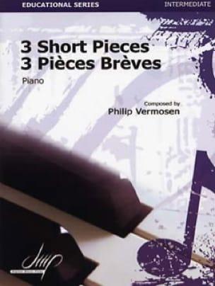 3 Pièces brèves - 3 Short pieces - Philip Vermosen - laflutedepan.com