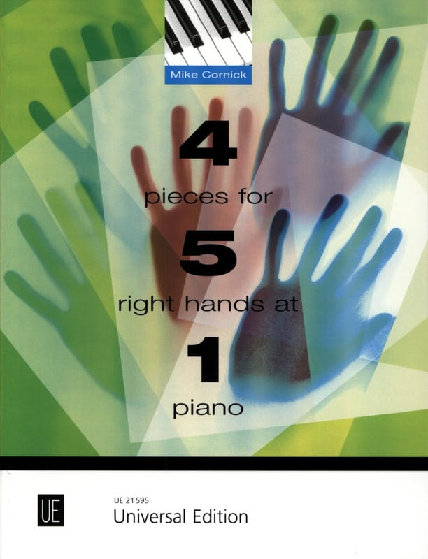 Mike Cornick - 4 Pieces For 5 Right Hands At 1 Piano - Partition - di-arezzo.co.uk