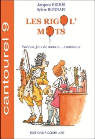Les Rigol' Mots - Erdos Jacques / Sylvie Bonnafi - laflutedepan.com