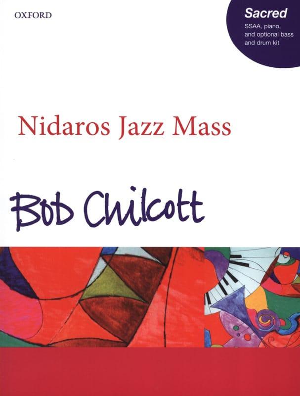 Bob Chilcott - Nidaros Jazz Mass (SSAA) - Partition - di-arezzo.co.uk