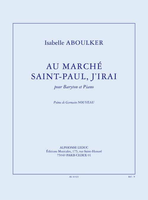 Isabelle Aboulker - At Marché Saint-Paul, I'll go - Partition - di-arezzo.com