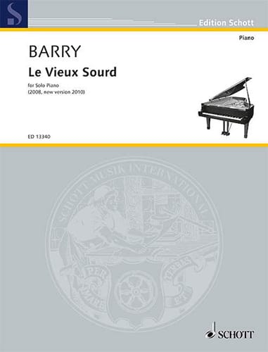 Le Vieux Sourd - Gerald Barry - Partition - Piano - laflutedepan.com