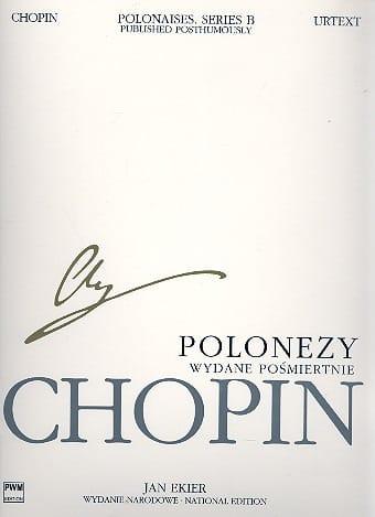 Polonaises posthumes Série B - CHOPIN - Partition - laflutedepan.com