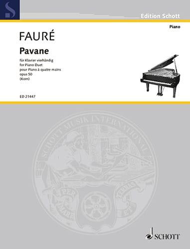 Gabriel Fauré - Pavane Opus 50. 4 hands - Partition - di-arezzo.co.uk