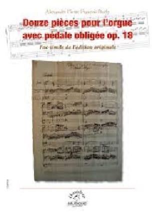 Alexandre Pierre François Boëly - 12 piezas para el órgano con pedal obligado op. 18 - Partition - di-arezzo.es