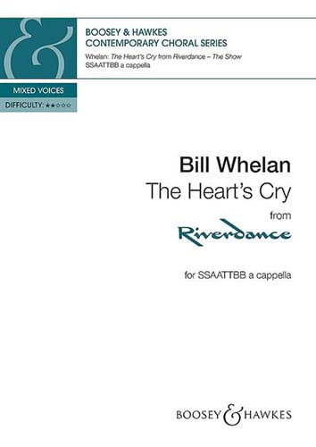 The heart's cry - Bill Whelan - Partition - Chœur - laflutedepan.com