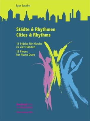 Cities and rhythms. 4 mains - Igor Jussim - laflutedepan.com