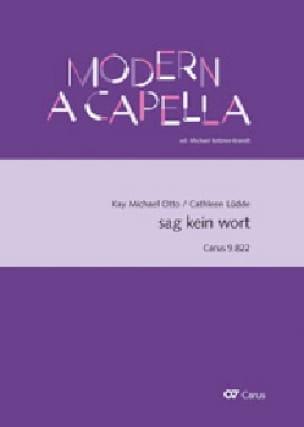 Sag kein wort - Otto Kay Michael / Lüdde Cathleen - laflutedepan.com