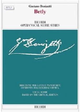 Betly. Edition critique - DONIZETTI - Partition - laflutedepan.com