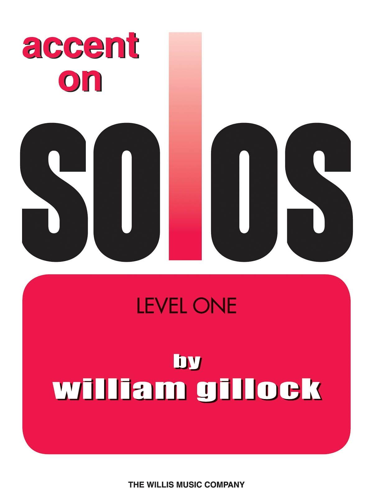 Accent on solos Volume 1 - William Gillock - laflutedepan.com