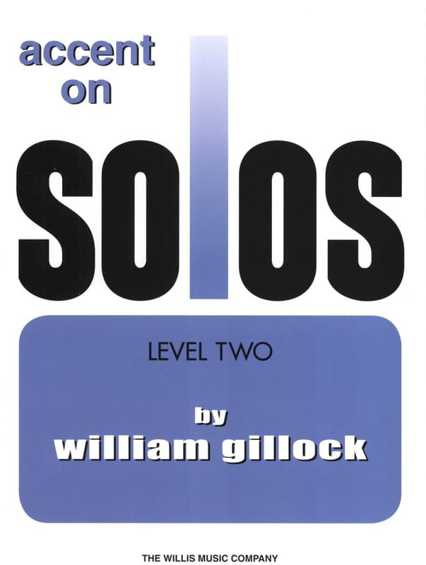 Accent on solos Volume 2 - William Gillock - laflutedepan.com