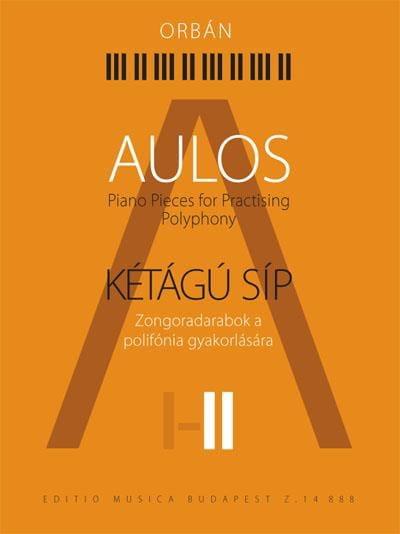 Aulos. Volume 2 - György Orban - Partition - Piano - laflutedepan.com