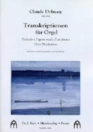 Transcriptions - DEBUSSY - Partition - Orgue - laflutedepan.com