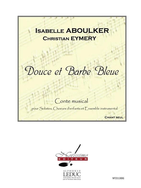 Isabelle Aboulker - Sweet and Blue Beard. Chorus alone - Partition - di-arezzo.com