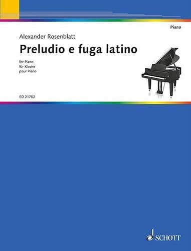 Preludio e fuga latino - Alexander Rosenblatt - laflutedepan.com
