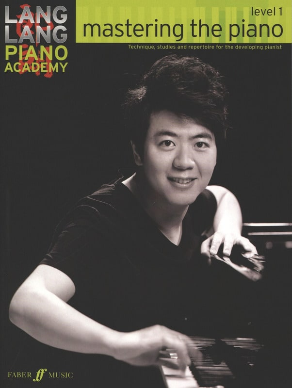 Mastering the piano. Level 1 - Lang Lang - laflutedepan.com