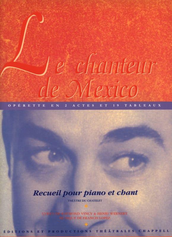 Le chanteur de Mexico. Sélection - Francis Lopez - laflutedepan.com