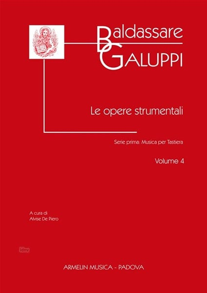 Le Opere Strumentali. Volume 4 - Baldassare Galuppi - laflutedepan.com